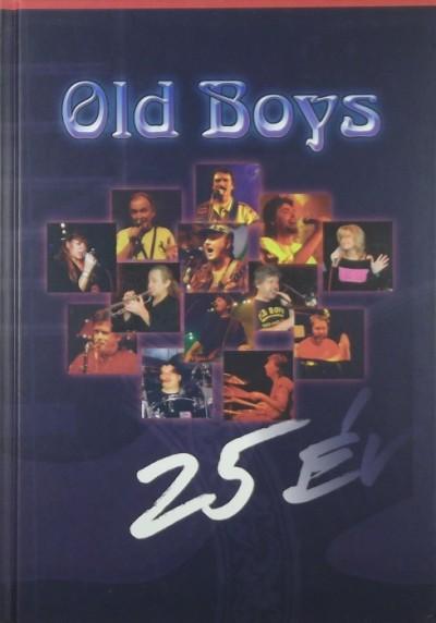 - Old Boys - 25 év