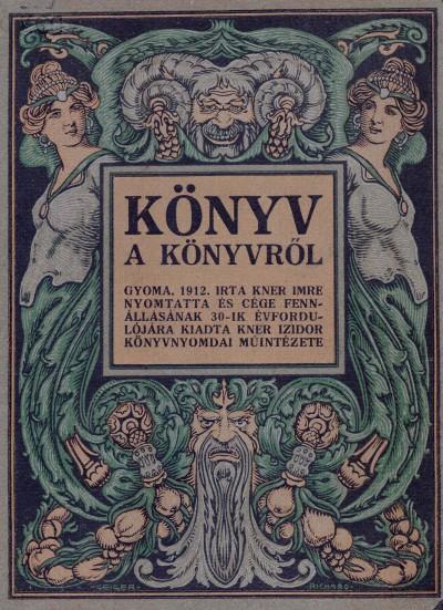 Kner Imre - Könyv a könyvről