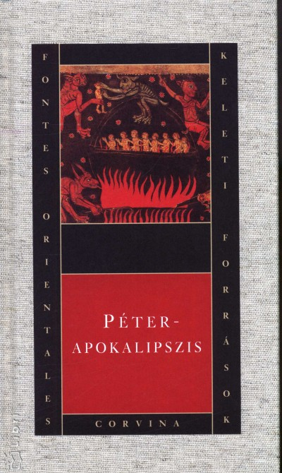 Pesthy Monika  (Szerk.) - Péter - Apokalipszis