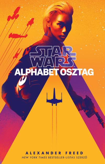 Alexander Freed - Star Wars: Alphabet osztag