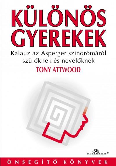 Tony Attwood - Különös gyerekek