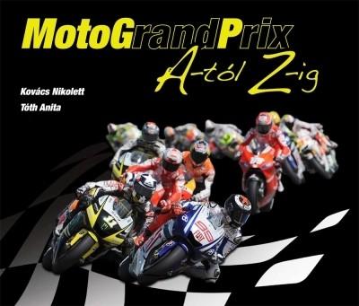 Kovács Nikolett - Tóth Anita - MotograndPrix A-tól Z-ig