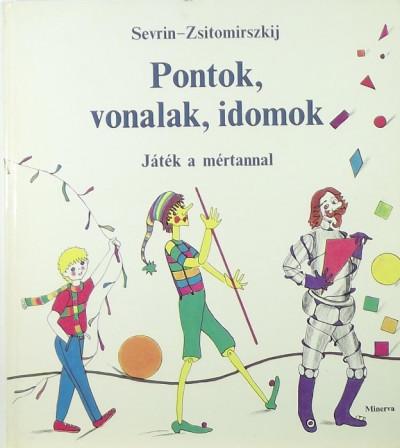 V. G. Zsitomirszkij - Pontok, vonalak, idomok