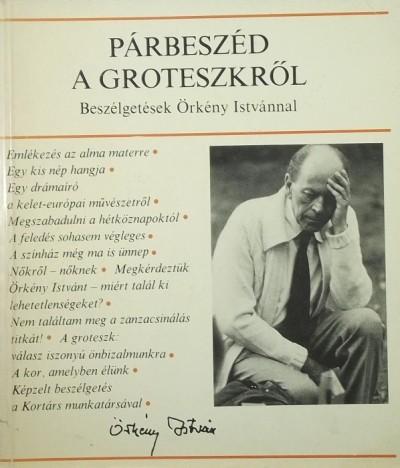 Radnóti Zsuzsa  (Vál.) - Párbeszéd a groteszkről