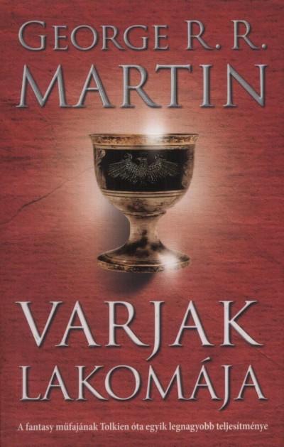George R. R. Martin - Varjak lakomája