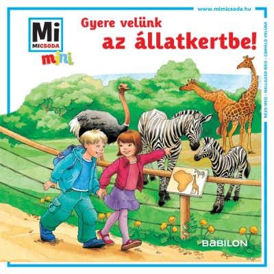Birgit Bondarenko - Gyere velünk az állatkertbe!