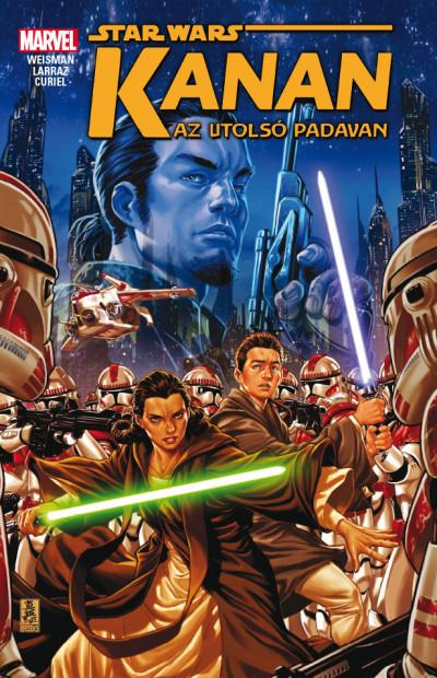 Greg Weisman - Star Wars: Kanan az utolsó padavan