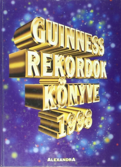 - Guinness rekordok könyve 1998