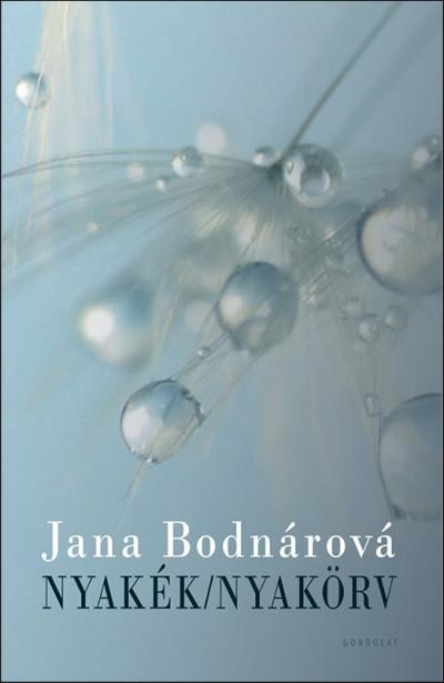 Jana Bodnárová - Nyakék/Nyakörv
