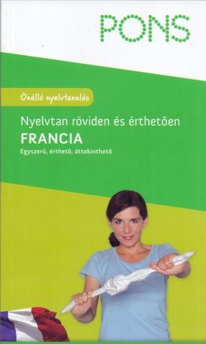 Gabriele Forst - PONS - Francia nyelvtan r�viden �s �rthet�en