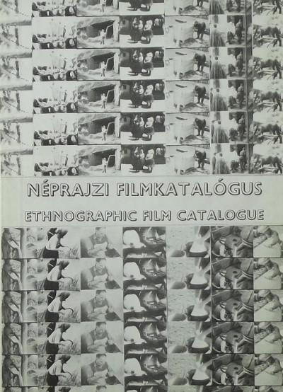 Csorba Judit  (Szerk.) - Farkas Károly  (Szerk.) - Galambos Zoltán  (Szerk.) - Kovács Emese  (Szerk.) - Tari János  (Szerk.) - Néprajzi filmkatalógus