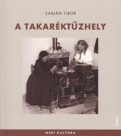 Sabján Tibor - A takaréktűzhely