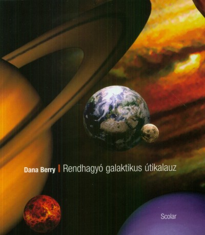 Dana Berry - Rendhagyó galaktikus útikalauz