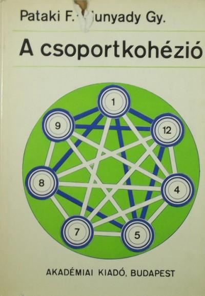 Hunyady György - Pataki Ferenc - A csoportkohézió