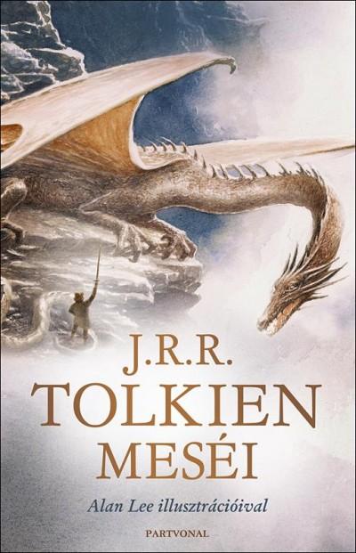 J. R. R. Tolkien - J. R. R. Tolkien meséi
