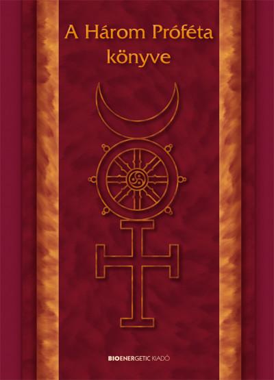 Dr. Varga László - A Három Próféta könyve