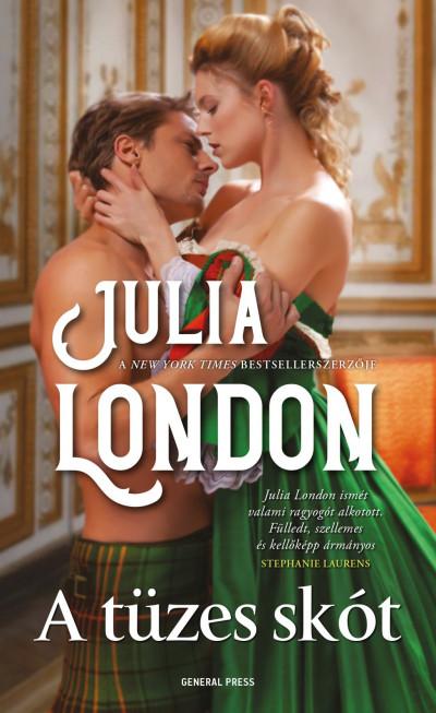 Julia London - A tüzes skót