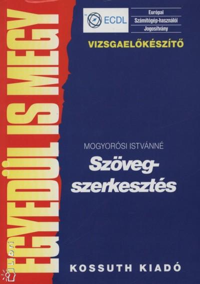 Mogyorósi Istvánné - Szövegszerkesztés