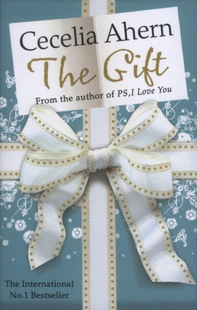 Cecelia Ahern - The Gift