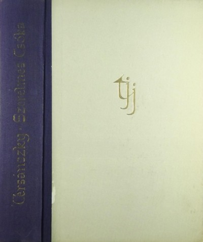 Tersánszky Józsi Jenő - A szerelmes csóka és más regények