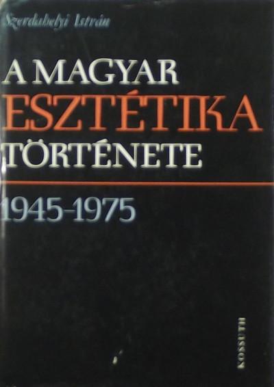 Szerdahelyi István - A magyar esztétika története
