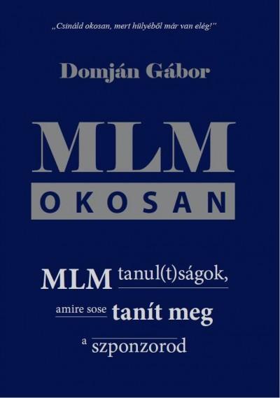 Domján Gábor - MLM okosan