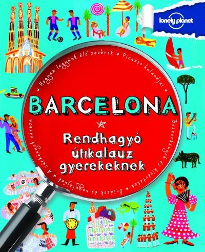 Moira Butterfield - Barcelona - Rendhagyó útikalauz gyerekeknek