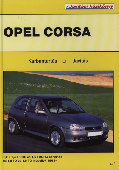 - Opel Corsa - Karbantartás és javítás