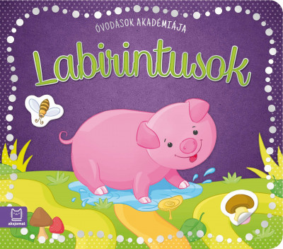Barbara Wierzchowska - Labirintusok - Óvodások akadémiája