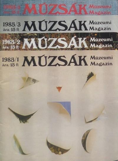 Nemes Iván  (Szerk.) - Múzsák Múzeumi Magazin 1985 (1-4)