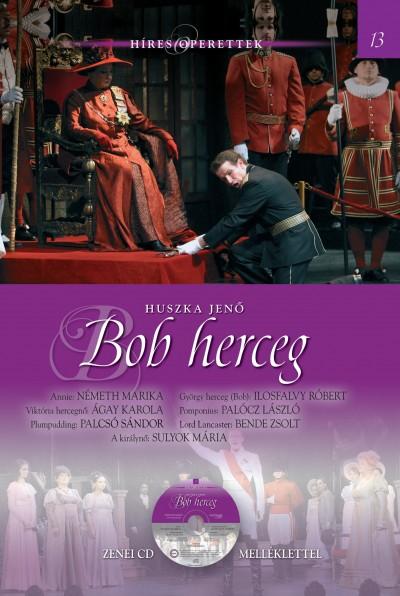 Huszka Jenő - Bob herceg - CD melléklettel