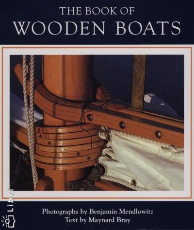 Maynard Bray - The Book of Wooden Boats