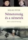 Bihari Péter - Németország és a németek