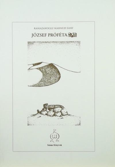 Ramazanoglu Mahmud Sami - József próféta