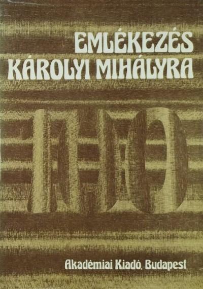 Stier Miklós  (Szerk.) - Emlékezés Károlyi Mihályra