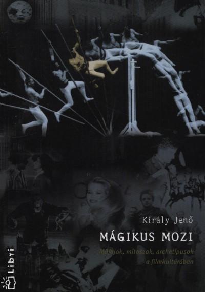 Király Jenő - Mágikus mozi