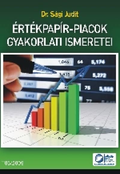 Sági Judit - Értékpapír-piacok gyakorlati ismeretei T06/2009