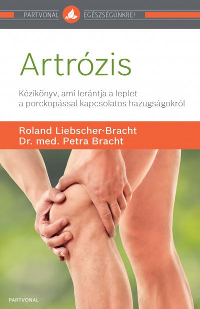 Dr. Med. Petra Bracht - Roland Liebscher-Bracht - Artrózis