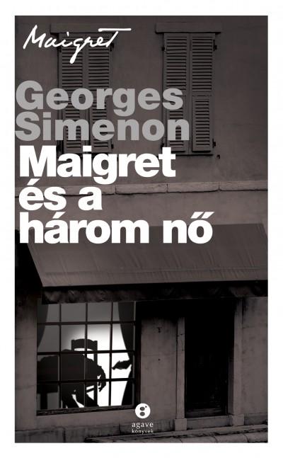Georges Simenon - Maigret és a három nő