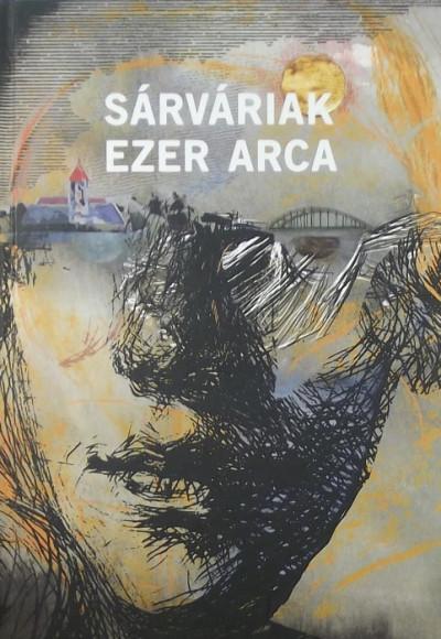 - Sárváriak ezer arca