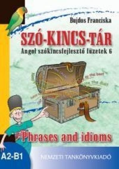 Bujdos Franciska - Szó-kincs-tár - Angol szókincsfejlesztő füzetek 6.