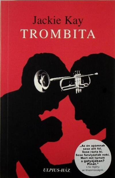 Jackie Kay - Trombita
