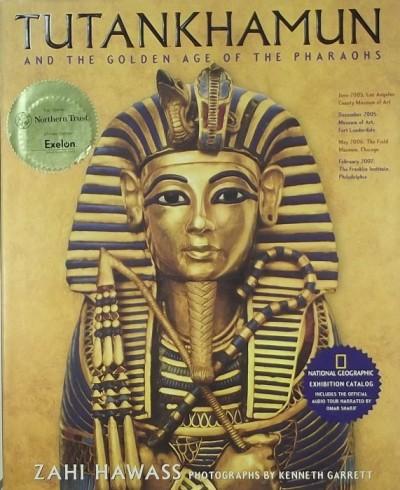 - Tutankhamun and the Golden Age of the Pharaohs