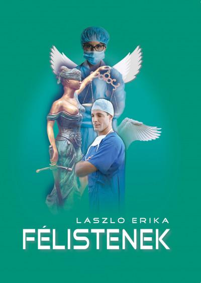 László Erika - Félistenek