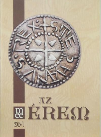 Soós Ferenc  (Szerk.) - Az érem 2013/1
