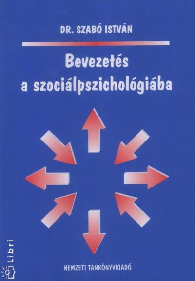 Dr. Szabó István - Bevezetés a szociálpszichológiába