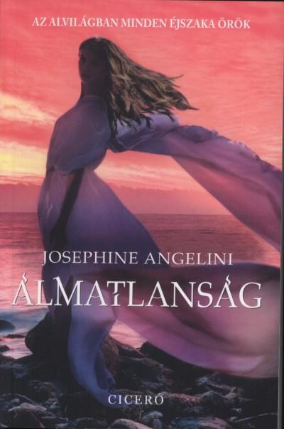 Josephine Angelini - Álmatlanság