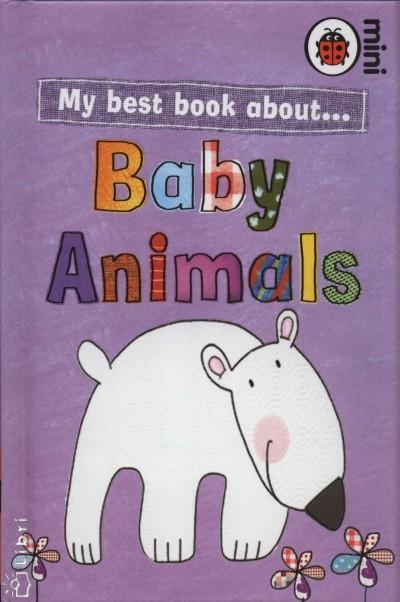 Stella Maidment - My best book about... Baby Animals