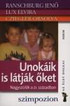 Cziegler Orsolya - Lux Elvira - Ranschburg Jen� - Unok�ik is l�tj�k �ket