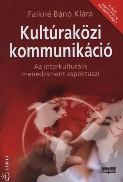 Falkné Bánó Klára - Kultúraközi kommunikáció